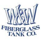 W & W Fiberglass Tank Co