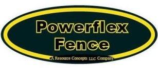 Powerflex Fence
